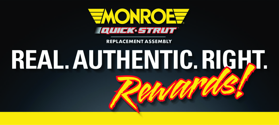 Monroe 'Real Rewards' promotion for Quick-Strut assembly sales