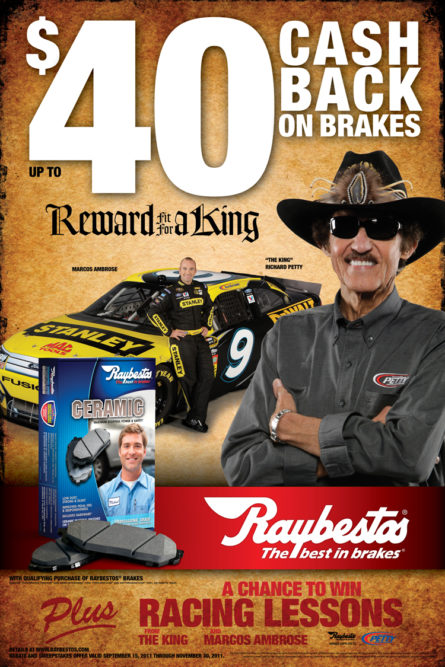 Raybestos brakes promotion is 'Fit for a King'